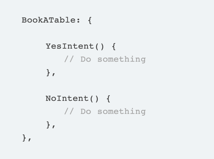 Shows a code snippet of a YesIntent and a NoIntent handler function that are wrapped in a BookATable object to illustrate state management in Jovo